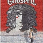 Godspell on Broadway: This cast could sing the phone book