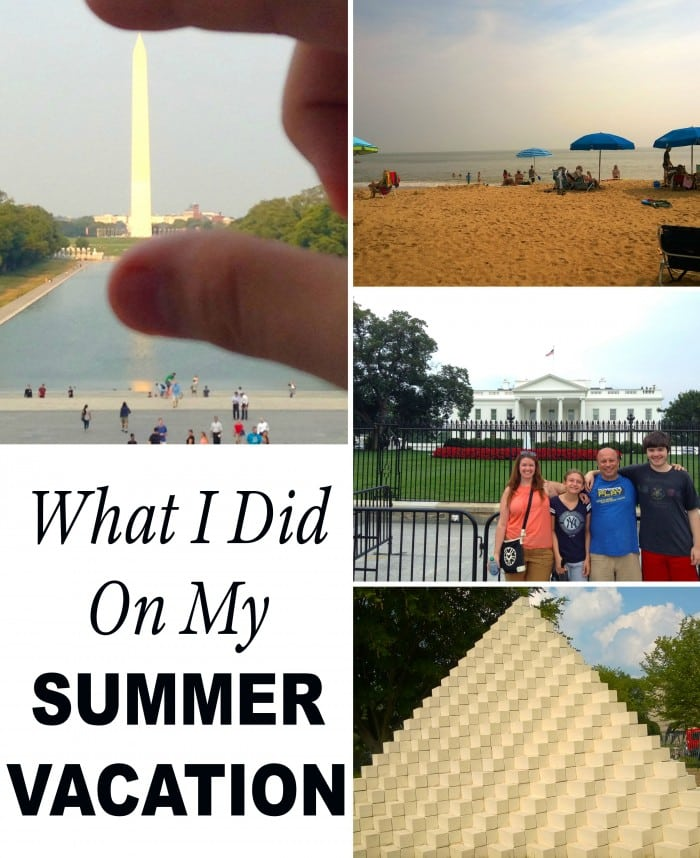 I took a little time off this summer, and here's what I did! It included trips to Atlantic City, Washington D.C., Rehoboth Beach Delaware, and getting the kids set to start new schools.