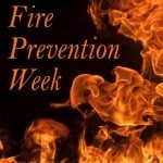 It's Fire Prevention Week. What Are YOU Going To Work On?