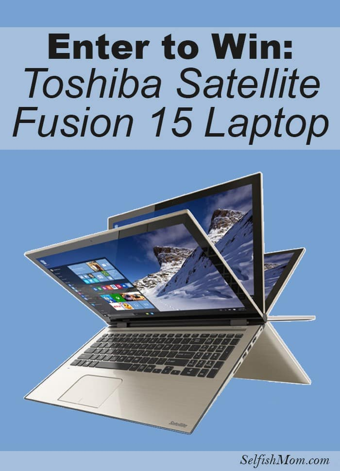 Enter to win a Toshiba Satellite Fusion 15 Laptop! This is a really powerful computer with a screen that can flip all the wake to tablet mode - so versatile!