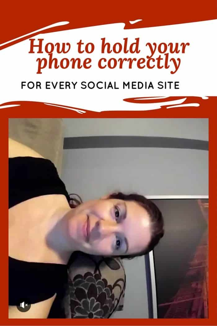 How to hold your phone correctly for every social media network