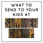 What To Send To Your Kids At Summer Camp