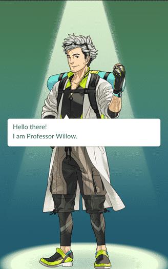 Pokemon Go - Hi there, I'm Professor Willow