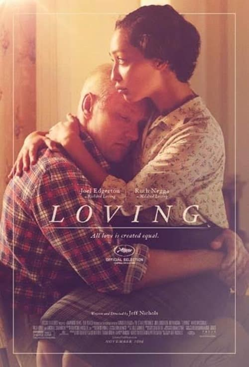 Loving movie poster; Richard Loving (who is white) hugging his wife Mildred (who is black)