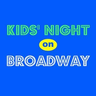 It's Time For Kids' Night On Broadway, So Get Your Free Tickets!