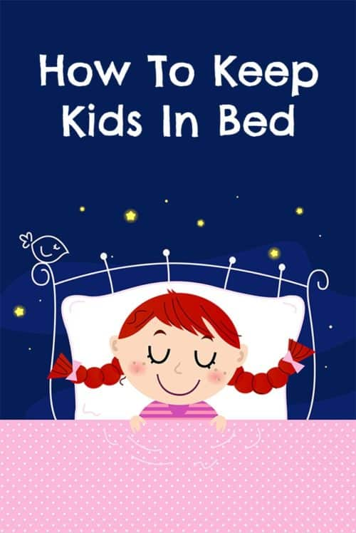 Do you have trouble getting your kids to stay in their beds and sleep? Here are three sleep methods, for toddlers up to about eight years old. Whether they won't stay in bed at bedtime, wake up in the middle of the night, or get out of bed super early in the morning, there's something for you to try.